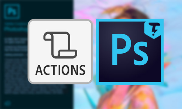 Use-Actions-In-Photoshop