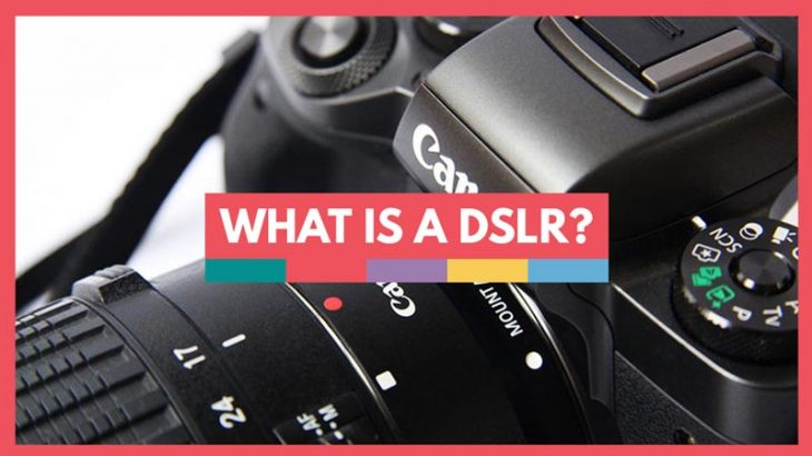 What-is-a-DSLR-camera