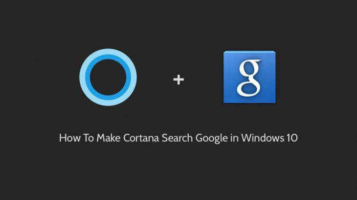Make-Cortana-Search-with-Google