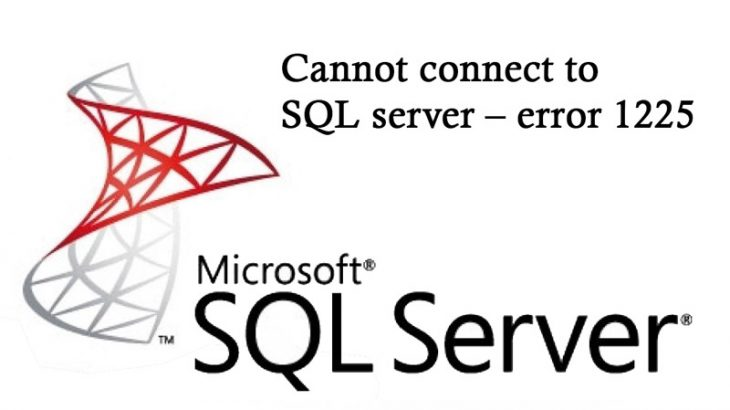 Cannot-connect-to-SQL-server-–-error-1225