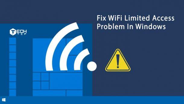چگونه مشکل limited access لپ تاپ رو حل کنیم؟ ارور limited access وای فای
