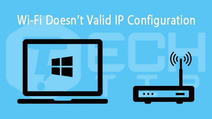 Wi-Fi-Doesn't-Have-a-Valid-IP-Configuration
