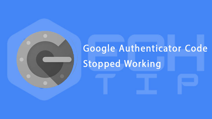Google-Authenticator-Codes-Stopped-Working