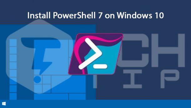 چگونه پاورشل 7 را در ویندوز 10 نصب کنیم؟ نصب PowerShell 7 در ویندوز 10