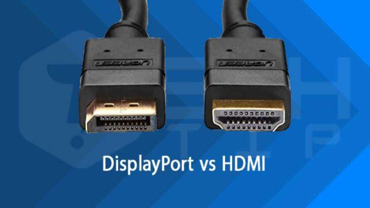 HDMI-vs-DisplayPort